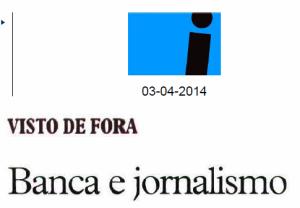 Banca e jornalismo jornal i