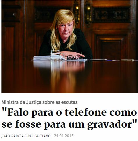 Paula Teixeira da Cruz e as escutas
